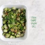 lemon dill pan roasted brussel sprouts - www.iamafoodblog.com